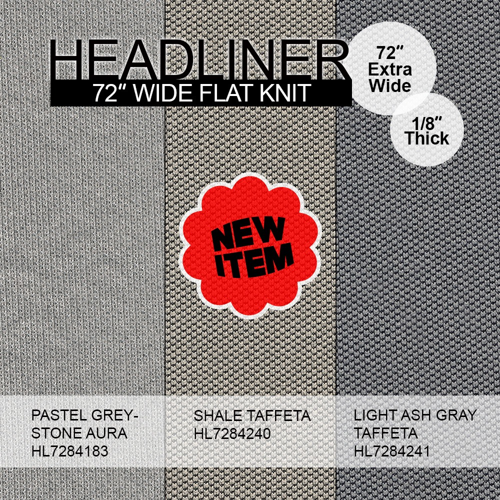 "Headliner 72"" wide flat knit"