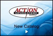 Action Upholstery Supply New Catalog Button